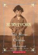 Cover-Bild zu Survivors: True Stories of Children in the Holocaust von Zullo, Allan