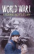 Cover-Bild zu Survivors: WWI: A Young Boy's Story von Ross, Stewart