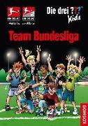 Cover-Bild zu Die drei ??? Kids, Team Bundesliga von Pfeiffer, Boris