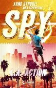 Cover-Bild zu SPY (Band 4) - L.A. Action von Strobel, Arno
