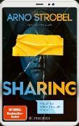 Cover-Bild zu Sharing - Willst du wirklich alles teilen? (eBook) von Strobel, Arno
