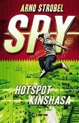 Cover-Bild zu SPY (Band 2) - Hotspot Kinshasa von Strobel, Arno