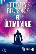 Cover-Bild zu El último viaje (eBook) von Brooks, Terry
