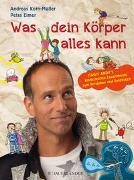 Cover-Bild zu Was dein Körper alles kann von Korn-Müller, Andreas