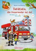 Cover-Bild zu Der kleine Fuchs liest vor. Tatütata, die Feuerwehr ist da! von von Klitzing, Maren