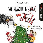 Cover-Bild zu Weihnachten mit Juli, Teil: 2 (Ungekürzt) (Audio Download) von Eimer, Petra