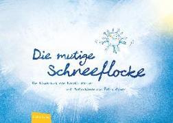 Cover-Bild zu Die mutige Schneeflocke von Werner, Kerstin
