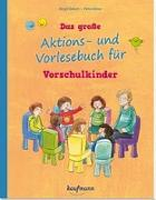 Cover-Bild zu Das große Aktions- und Vorlesebuch für Vorschulkinder von Ebbert, Birgit