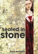 Cover-Bild zu Sealed in Stone von Maraini, Toni