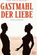 Cover-Bild zu Gastmahl der Liebe von Pier Paolo Pasolini (Schausp.)