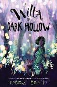 Cover-Bild zu Willa of Dark Hollow von Beatty, Robert
