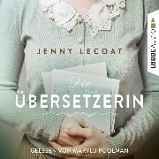 Cover-Bild zu Die Übersetzerin (Gekürzt) (Audio Download) von Lecoat, Jenny