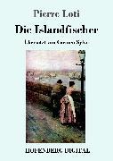 Cover-Bild zu Die Islandfischer (eBook) von Loti, Pierre