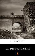 Cover-Bild zu Les Désenchantées (eBook) von Loti, Pierre
