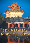Cover-Bild zu Les derniers jours de Pékin (eBook) von Loti, Pierre