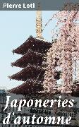 Cover-Bild zu Japoneries d'automne (eBook) von Loti, Pierre
