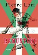 Cover-Bild zu Ramuntcho von Loti, Pierre