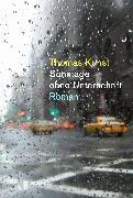 Cover-Bild zu Sonntage ohne Unterschrift (eBook) von Kunst, Thomas