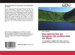 Cover-Bild zu Recuperación de bosques de protección en Perú von Prado Blas, Javier