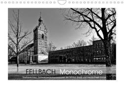 Cover-Bild zu Fellbach Monochrome (Wandkalender 2022 DIN A4 quer) von Eisold, Hanns-Peter