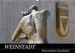 Cover-Bild zu Weinstadt Wein-Kultur-Geschichte (Wandkalender 2022 DIN A2 quer) von Eisold, Hanns-Peter