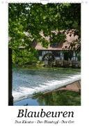 Cover-Bild zu Blaubeuren I Das Kloster - Der Blautopf - Der Ort (Wandkalender 2022 DIN A4 hoch) von Eisold, Hanns-Peter