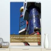 Cover-Bild zu Wohnen unterm Regenturm - Ein Hundertwasser Architekturprojekt, 1991-94 (Premium, hochwertiger DIN A2 Wandkalender 2022, Kunstdruck in Hochglanz) von Eisold, Hanns-Peter