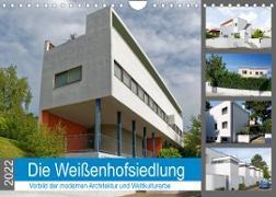 Cover-Bild zu Die Weißenhofsiedlung - Vorbild der modernen Architektur und Weltkulturerbe (Wandkalender 2022 DIN A4 quer) von Eisold, Hanns-Peter