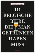 Cover-Bild zu 111 belgische Biere, die man getrunken haben muss