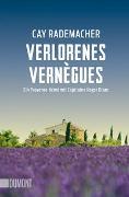 Cover-Bild zu Verlorenes Vernègues von Rademacher, Cay