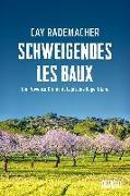Cover-Bild zu Schweigendes Les Baux von Rademacher, Cay