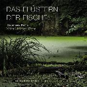 Cover-Bild zu Das Flüstern der Fische (Audio Download) von Kärger, Walter Christian