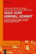 Cover-Bild zu Was vom Himmel kommt (eBook) von Gabriel, Gösta Ingvar (Hrsg.)