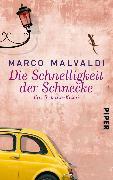 Cover-Bild zu Die Schnelligkeit der Schnecke (eBook) von Malvaldi, Marco