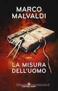 Cover-Bild zu La misura dell'uomo von Malvaldi, Marco