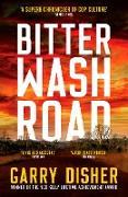 Cover-Bild zu Bitter Wash Road (eBook) von Disher, Garry