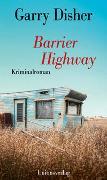 Cover-Bild zu Barrier Highway von Disher, Garry