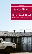 Cover-Bild zu Bitter Wash Road von Disher, Garry
