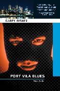Cover-Bild zu Port Vila Blues (eBook) von Disher, Garry