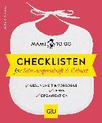 Cover-Bild zu Mami to go - Checklisten für Schwangerschaft & Geburt (eBook) von Plagge, Silke R.