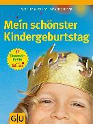 Cover-Bild zu Mein schönster Kindergeburtstag (eBook) von Muxfeldt, Angelika
