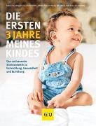 Cover-Bild zu Die ersten 3 Jahre meines Kindes von Gebauer-Sesterhenn, Birgit
