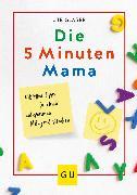 Cover-Bild zu Die 5-Minuten-Mama (eBook) von Glaser, Ute