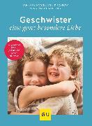 Cover-Bild zu Geschwister - eine ganz besondere Liebe (eBook) von Rogge, Jan-Uwe