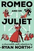 Cover-Bild zu Romeo and/or Juliet von North, Ryan