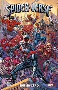 Cover-Bild zu Spider-Verse: Spider-Zero von Gage, Christos