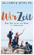 Cover-Bild zu Wir-Zeit (eBook) von Dyrchs, Susanne