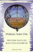 Cover-Bild zu Erinnerungen an Jesus von Nazareth von Tudor Pole, Wellesley