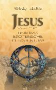 Cover-Bild zu Jesus von Nazareth und das esoterische Christentum (eBook) von Pole, Wellesley Tudor