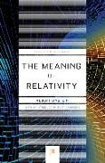 Cover-Bild zu The Meaning of Relativity: Including the Relativistic Theory of the Non-Symmetric Field - Fifth Edition von Einstein, Albert
